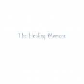 THE HEALING MOMENT, Title page