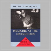 Medicine At The Crossroads, #782-85-28a